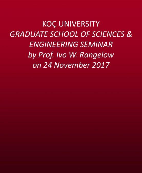 GSSE SEMINAR by Prof. Ivo W. Rangelow on 24 November 2017